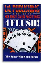 4 Flush! by Nick Trost & L&L - Trick