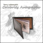 Celebrity Autographs by Terry LaGerould - Trick