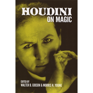 Houdini On Magic by Harry Houdini and Dover Publications - Book