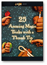 (HR) 25 Amazing Magic Tricks with a Thumbtip