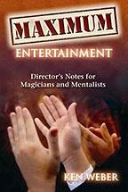 Maximum Entertainment by Ken Weber - Book