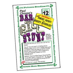 Ron Bauer Series: 12 - Paul Chosse's Bar Bill Stunt - Book