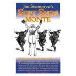 Soft Shoe Monte trick Jim Steinmeyer